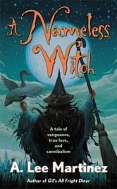 A Nameless Witch ebook by A. Lee Martinez