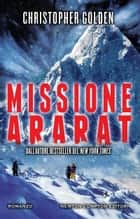 Missione Ararat ebook by Christopher Golden