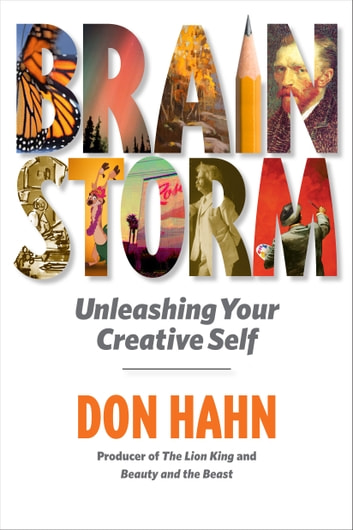 Brain Storm - Unleashing Your Creative Self ebook by Don Hahn