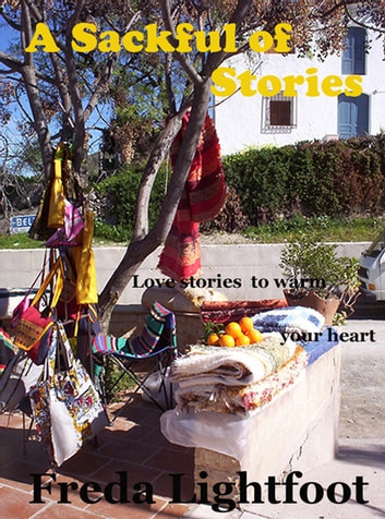 A Sackful of Stories ebook by Freda Lightfoot