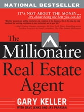 The Millionaire Real Estate Agent ebook by Gary Keller,Dave Jenks,Jay Papasan
