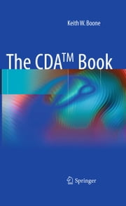 The CDA TM book ebook by Keith W. Boone