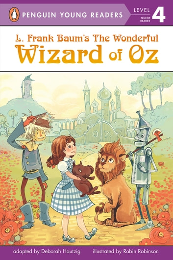 L. Frank Baum's Wizard of Oz ebook by L. Frank Baum,Deborah Hautzig