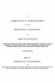 A Christian Directory (Part 2 of 4) ebook by Richard Baxter