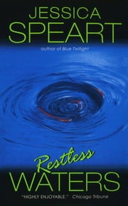 Restless Waters - A Rachel Porter Mystery ebook by Jessica Speart
