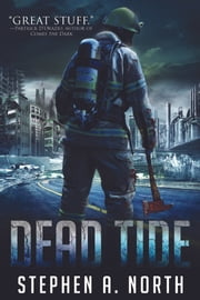 Dead Tide ebook by Stephen A. North