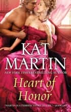 Heart Of Honour ebook by KAT MARTIN