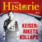 Keiserrikets kollaps audiobook by All Verdens Historie