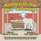 Animals of the New Testament ebook by Janet K. Warren