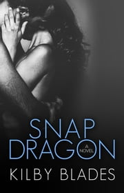 Snapdragon ebook by Kilby Blades