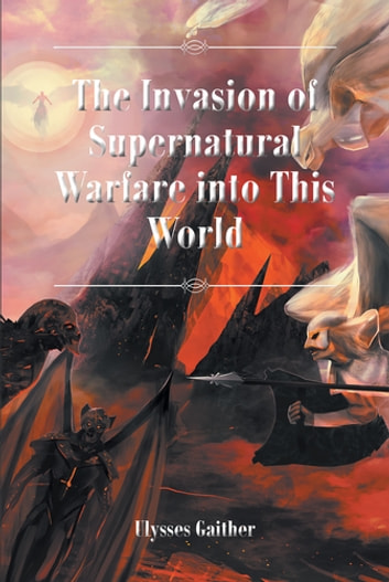 The Invasion of Supernatural Warfare into This World (Fiction & Literature) photo