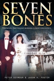 Seven Bones ebook by Peter Seymour, Jason Foster