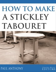 How to Make a Stickley Tabouret (Illustrated Edition) ebook by Charles River Editors