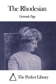 The Rhodesian ebook by Gertrude Page