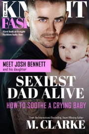 Sexiest Dad Alive ebook by M. Clarke
