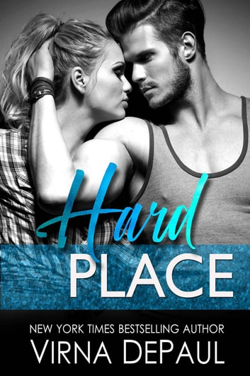 Hard Place ebook by Virna DePaul