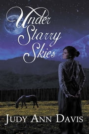 Under Starry Skies ebook by Judy Ann Davis