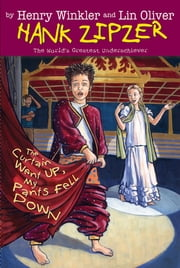 The Curtain Went Up, My Pants Fell Down #11 ebook by Henry Winkler,Lin Oliver,Jesse Joshua Watson