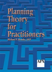 Planning Theory for Practitioners ebook by Michael P. Brooks