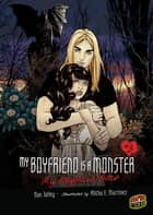 #03 My Boyfriend Bites ebook by Dan Jolley, Alitha E. Martinez