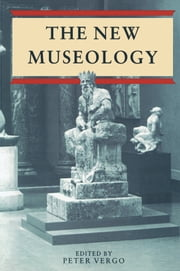 New Museology ebook by Peter Vergo