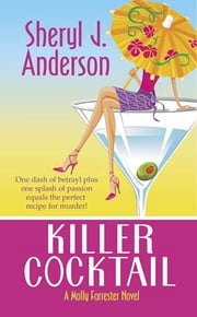 Killer Cocktail ebook by Sheryl J. Anderson
