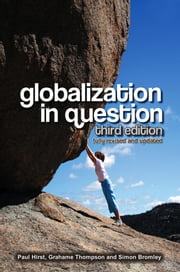 Globalization in Question ebook by Paul Hirst,Grahame Thompson,Simon Bromley