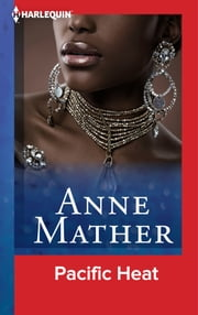 Pacific Heat ebook by Anne Mather