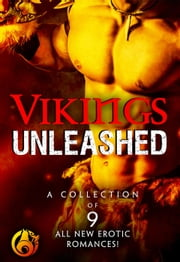 Vikings Unleashed ebook by Zoe York,Kate Pearce,Saranna DeWylde,Anne Marsh,Holley Trent,Shawntelle Madison,Dayna Hart,Crystal Jordan,Loribelle Hunt