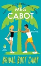 Bridal Boot Camp ebook by Meg Cabot