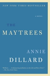 The Maytrees - A Novel ebook by Annie Dillard