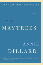 The Maytrees ebook by Annie Dillard