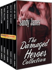 The Damaged Heroes Collection ebook by Sandy James
