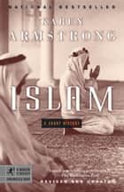 Islam - A Short History ebook by Karen Armstrong