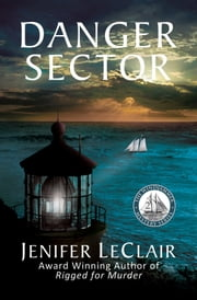 Danger Sector ebook by Jenifer LeClair