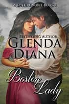 Boston Lady (A Spitfire Novel Book 2) ebook by Glenda Diana