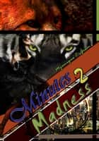 Minutes 2 Madness ebook by Myunique C. Green