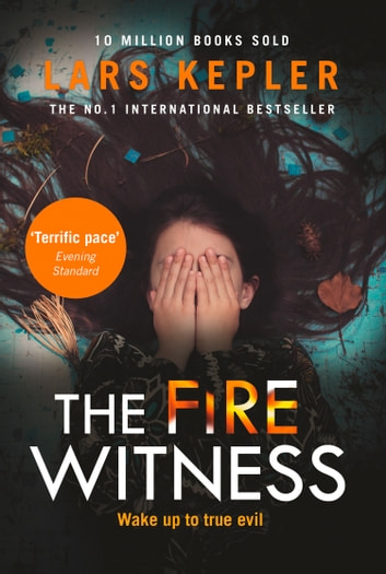 The Fire Witness (Joona Linna, Book 3) ebook by Lars Kepler