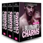 Boxed Set: A Billionaire's Charms, Parts 7-9 ebook by Lisa Swann
