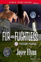 Fur and Flightless ebook by Joyee Flynn
