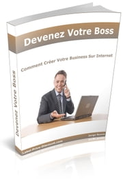 Comment devenir son propre patron en 31 jours ebook by Lascaux remi