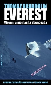 Everest: viagem à montanha abençoada ebook by Thomaz Brandolin