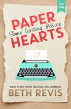 Paper Hearts, Volume 1: Some Writing Advice ebook by Beth Revis