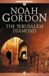 The Jerusalem Diamond ebook by Noah Gordon