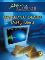 Scared to Death ebook by Debby Giusti