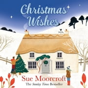 Christmas Wishes audiobook by Sue Moorcroft