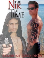 The Nik of Time ebook by Sandrine Gasq-Dion