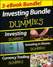Investing For Dummies Three e-book Bundle: Investing For Dummies, Investing in Shares For Dummies & Currency Trading For Dummies ebook by David Stevenson,Tony Levene,Brian  Dolan
