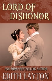 Lord of Dishonor ebook by Edith Layton