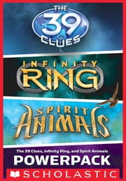 The 39 Clues, Infinity Ring, and Spirit Animals Powerpack ebook by Rick Riordan,James Dashner,Brandon Mull